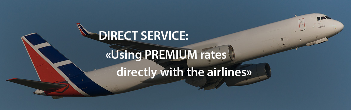 Direct service, Using PREMIUM rates directly with the airlines